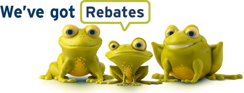 We've got rebates